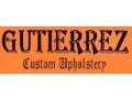 GUTIERREZ CUSTOM UPHOLSTERY